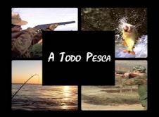A TODO PESCA TV...