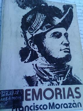 Memorias de Francisco Morazán