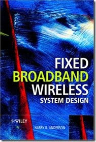 Download Free ebooks Fixed Broadband Wireless System Design