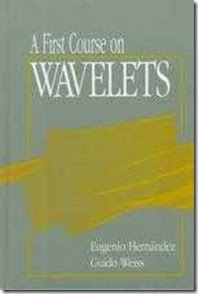 Download Free ebooks First course on Wavelets