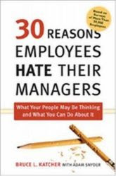 Download Free ebooks 30 Reasons Employees Hate Their Managers