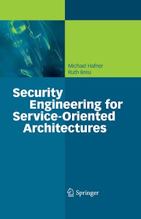 Download Free ebooks Security Engineering for Service - Oriented Architectures
