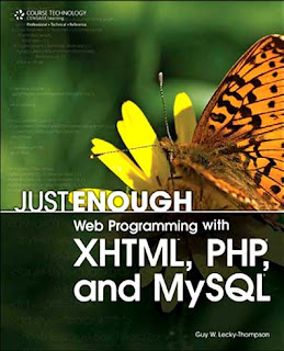 Download Free ebooks Just Enough Web Programming with XHTML, PHP, and MySQL