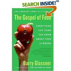 Download Free ebooks The Gospel of Food - Everything You Think You Know About Food Is Wrong