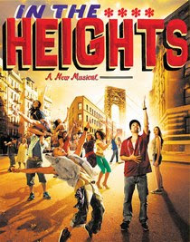 IN THE HEIGHTS - BEST MUSICAL OF THE YEAR!