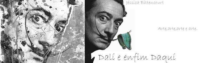 Dalí e enfim daquí