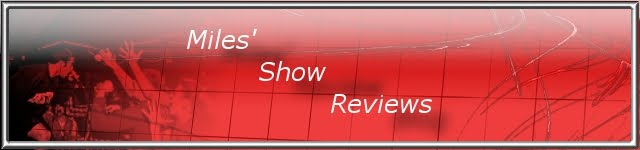 Miles Show Reviews