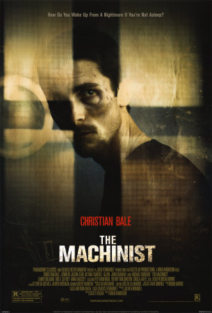 http://4.bp.blogspot.com/_y90h6eIyCok/TROlQwMe-HI/AAAAAAAACYU/3oTMLxM5Zzk/s1600/The-Machinist-Posters.jpg