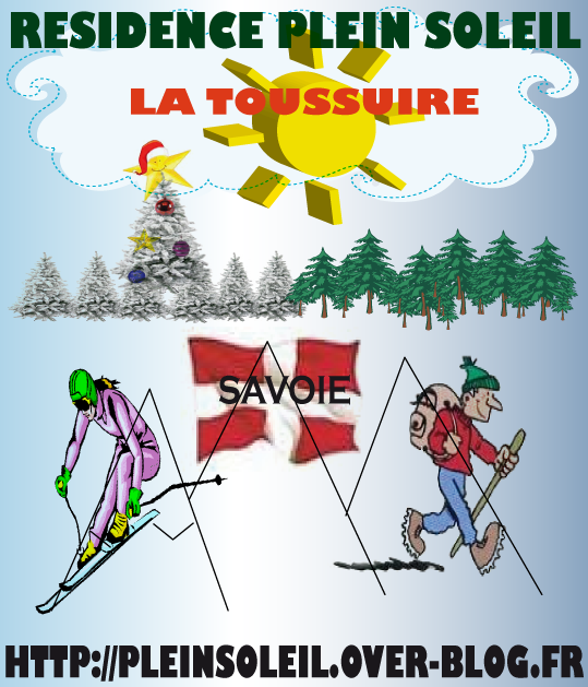 la Toussuire/Votre location à La Toussuire / Savoie /Alpes du Nord