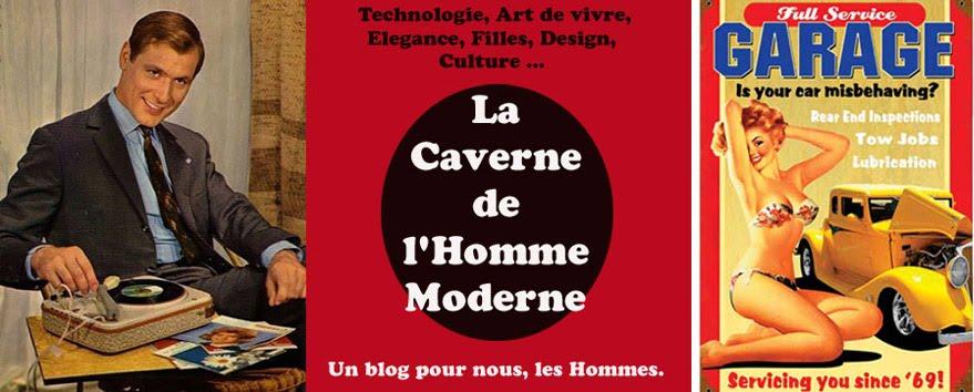 La Caverne de l'Homme Moderne
