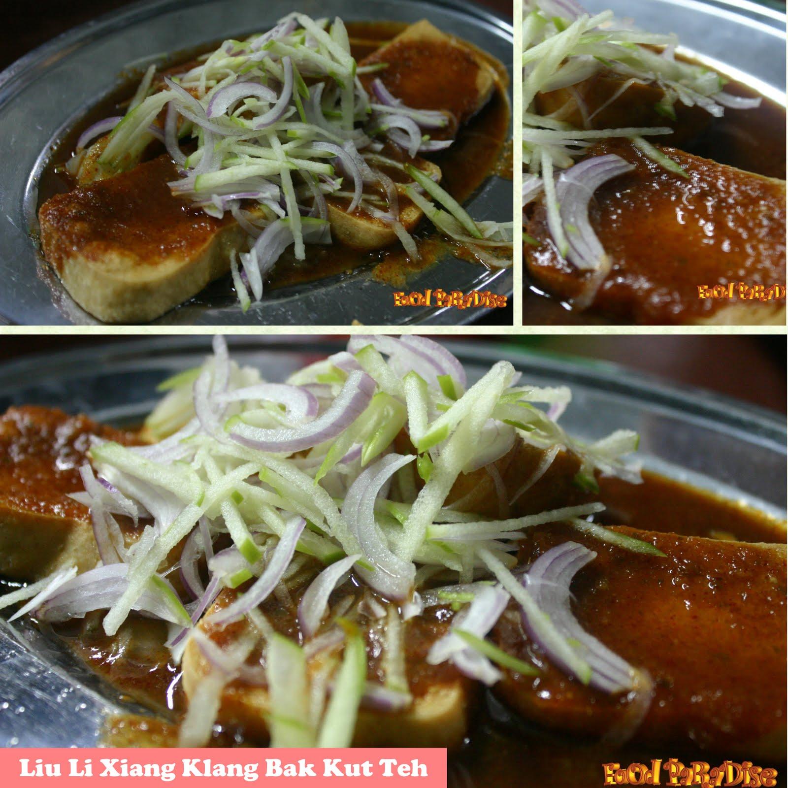 Food paradise liu li xiang klang bak kut teh gottlieb for Cuisine xiang