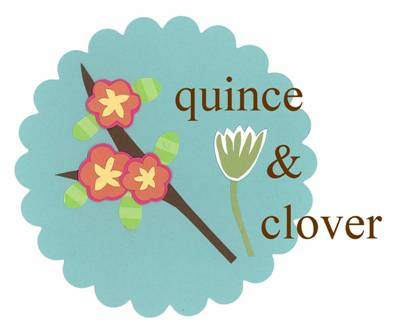quince and clover
