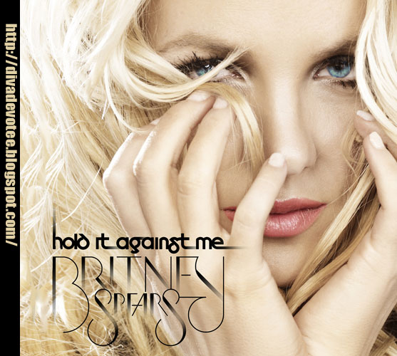 britney spears hold it against me cover. Cover for Hold it against me