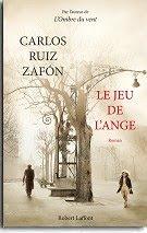 """Carlos Ruiz ZAFON,"""" Le jeu de l'ange"""""""