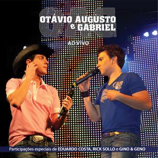 CD Otávio Augusto e Gabriel   Ao Vivo (2011)