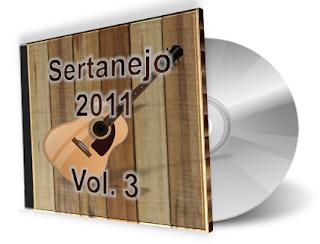 CD Sertanejo 2011 - Volume 3 Os Melhores Lançamentos