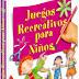 JUEGOS RECREATIVOS PARA LOS NIÑOS- OCEANO :: Librosteca.com ::