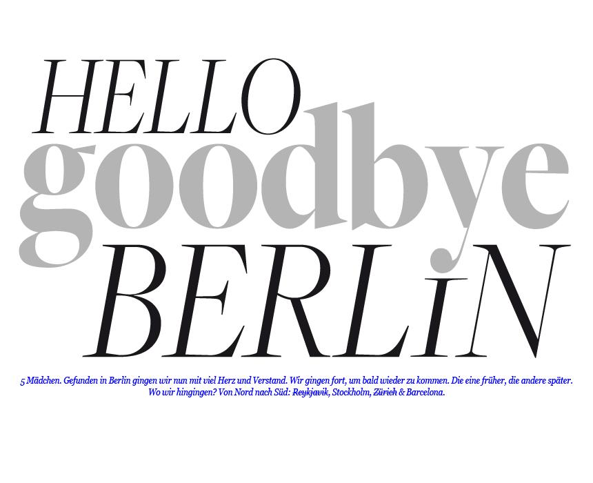 hello GOODBYE berlin