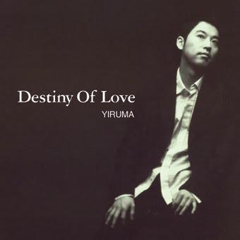Yiruma - Destiny Of Love (2005)