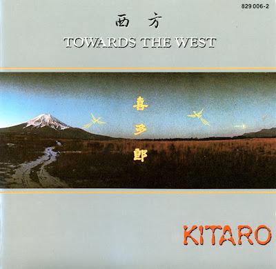 Kitaro - Towards the West (1986)