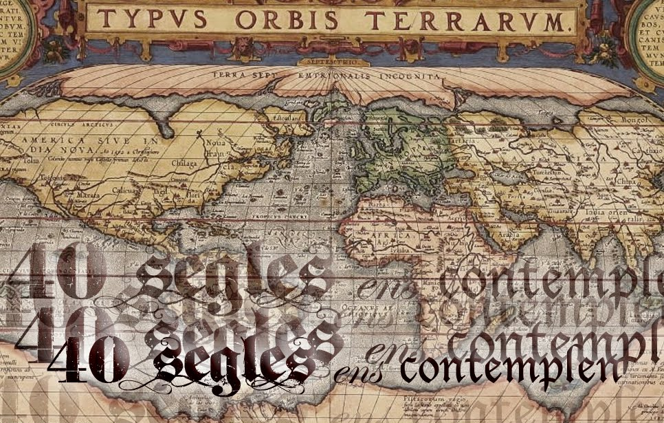 40 segles ens contemplen