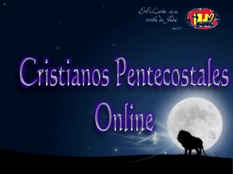 CRISTIANOS PENTECOSTALES ONLINE