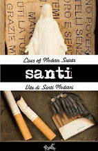 """Santi - Lives of Modern Saints"", Black Arrow Press, Baltimora, 2007"