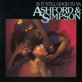 Ashford & Simpson - Is It Still Good To Ya ( Funk )