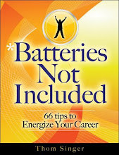 Batteries Not Included: 66 Tips To Enegize Your Career