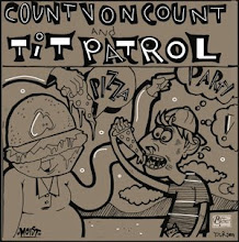 "Tit Patrol/Count von Count split 7"" 2006"