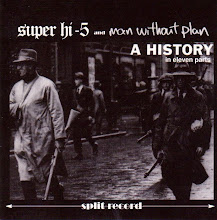 Super Hi-Five/Man Without Plan Split CD