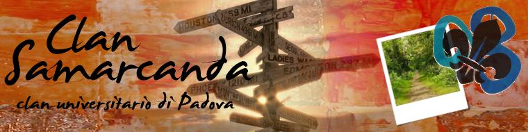 """Clan """"Samarcanda"""" - Scout Universitari a Padova"""