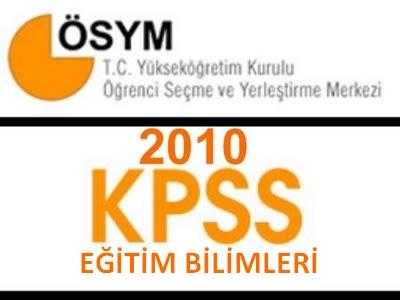 2010 Kpss Eğitim Bilimleri Çıkmış Soruları