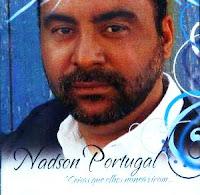 Nadson Portugal Coisas que Olhos Nunca Viram 2008