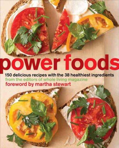 Martha Moments Power Foods Cookbook
