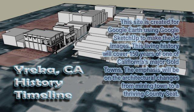 Yreka, CA History, Timeline