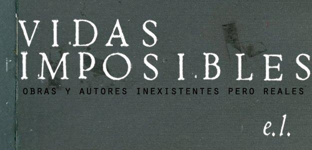 vidas imposibles