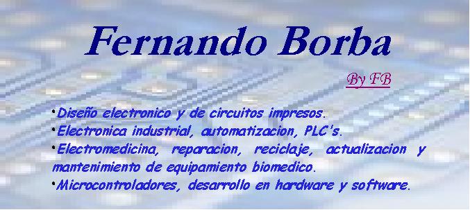 DISELECTRO - Diseño electronico, Equipamiento Biomedico, Control y mas... (By FB)