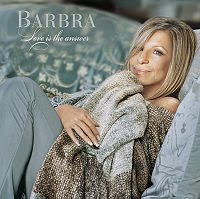 Love Is The Answer, Barbra Streisand
