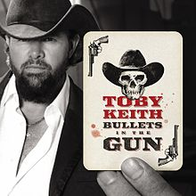 Bullets In The Gun, Toby Keith