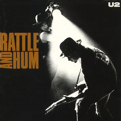Fuel For Thought: U2 Rattle and Hum