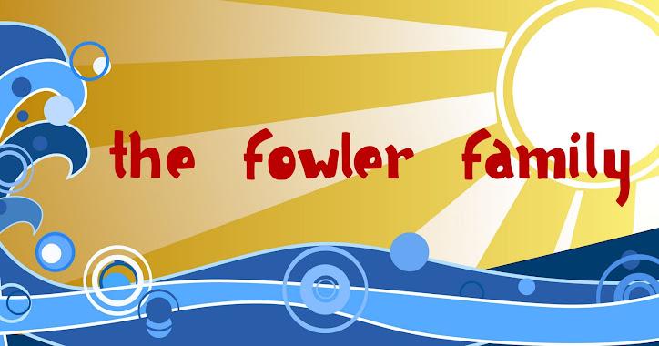 Fowler Fam