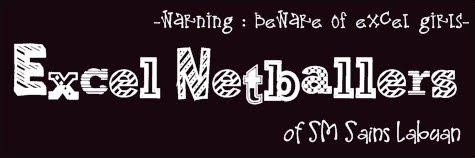 EXCEL Netballers : SM Sains Labuan