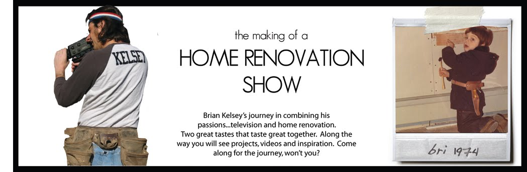 The Making of a Home Renovation Show