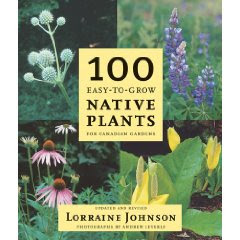 [Image: 100 Easy-to-Grow Native Plants by Lorraine Johnson. © someone else, used under fair use.]