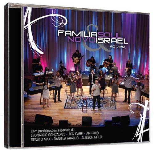 Família Soul – Família Soul e Novo Israel