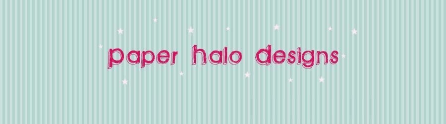 Paper Halo Designs