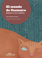 El mundo de Casimiro Memorias de un saltamontes Gracia Iglesias Poesía Premio Luna de Aire CEPLI Ángela de la Vega