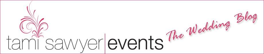 Tami Sawyer Events: The Wedding Blog