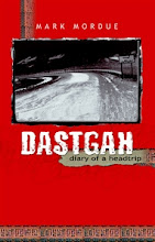 Dastgah: Diary of a Headtrip (Australia)